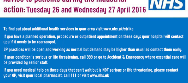 Advice to patients during industrial action 26 and 27 April, 2016