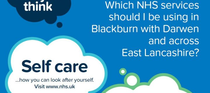 The NHS in East Lancashire and Blackburn with Darwen is reminding people they can do more than they think to stay well