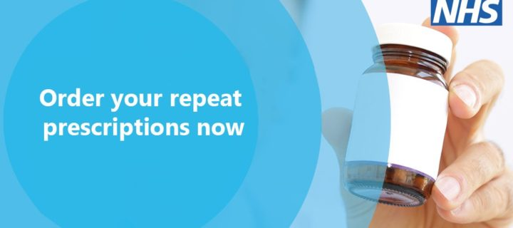 Don't leave it too late to order your repeat prescriptions