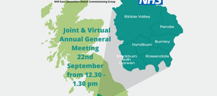 Joint & Virtual (online) Annual General Meeting for NHS Blackburn with Darwen & East Lancashire CCGs